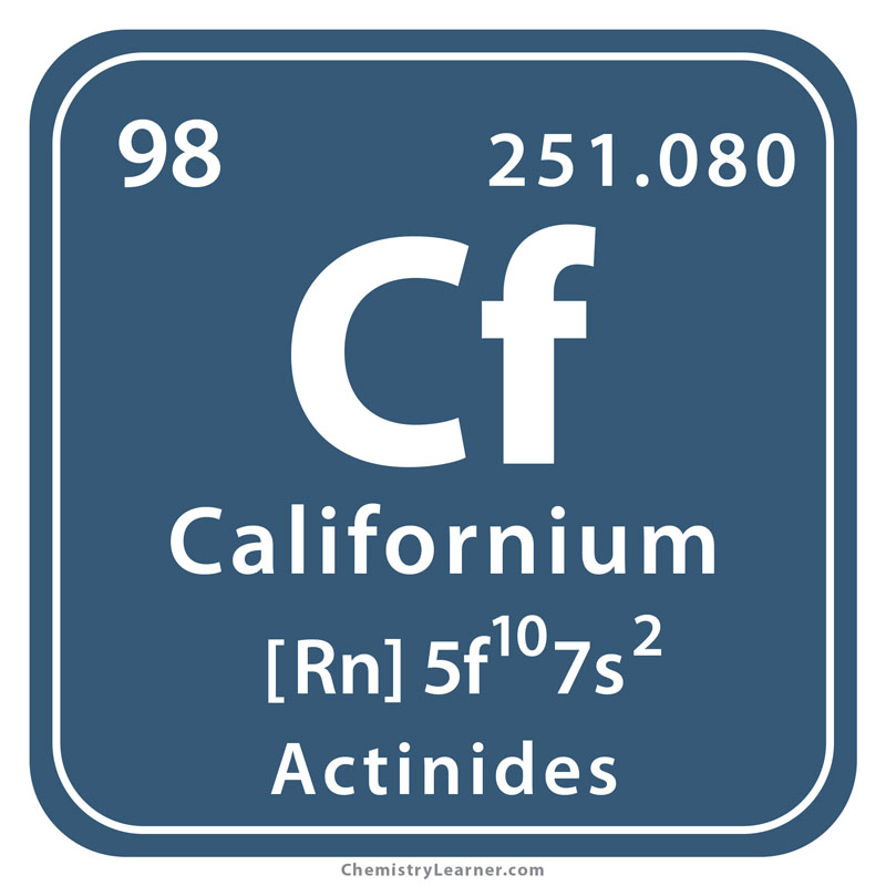 Californium Facts, Symbol, Discovery, Properties, Uses